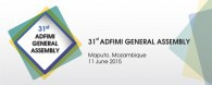 ADFIMI's 31st General Assembly, Joaquim Chissano International Conference Center, Maputo, Mozambique, 11 June 2015